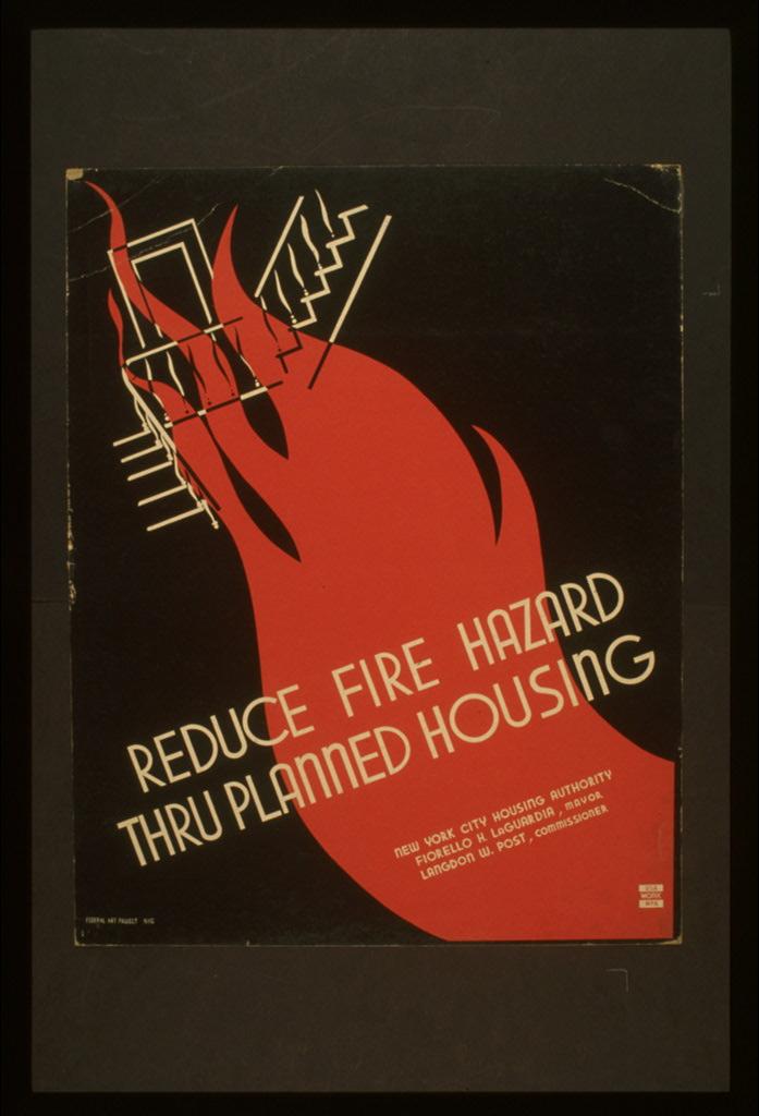 Уменьшайте риск пожара с помощью планирования жилья. Плакат 1937 г., США