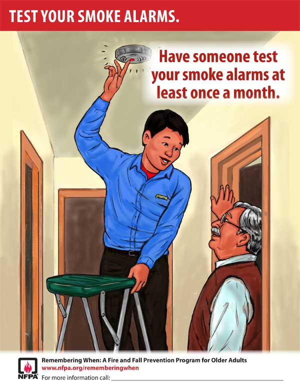 Позаботьтесь, чтобы кто-нибудь проверял состояние вашей пожарной сигнализации по крайней мере раз в месяц