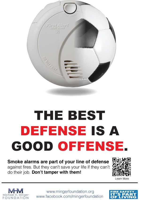 Лучшая защита - это хорошее нападение. Датчики дыма - это часть линии обороны против пожаров
